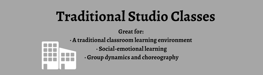 Traditional Studio Classes